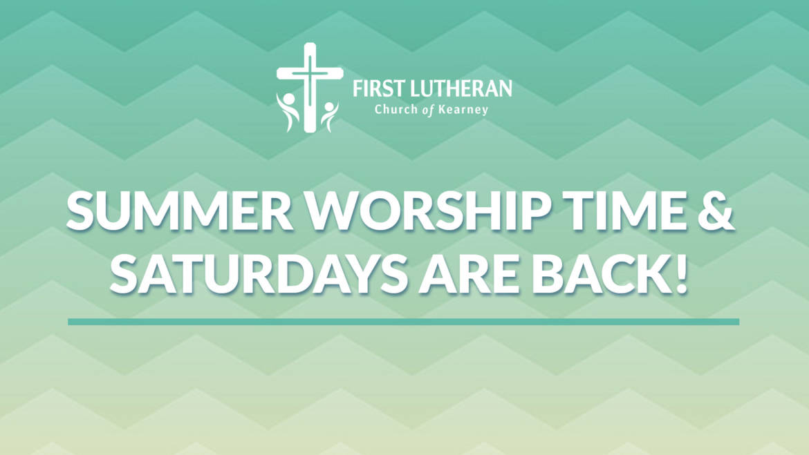 Summer and Saturday Worship Details